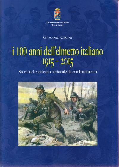 09 100 anni elmetto italiano
